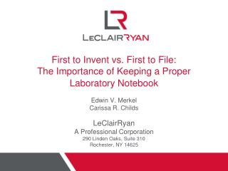 First to Invent vs. First to File: The Importance of Keeping a Proper Laboratory Notebook