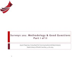 Surveys 101: Methodology & Good Questions Part I of II
