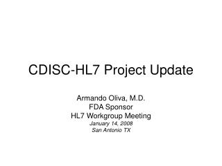 CDISC-HL7 Project Update