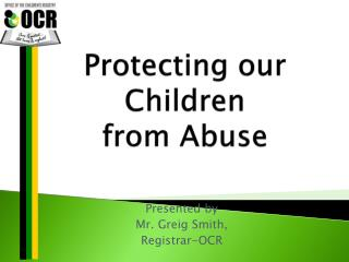 Protecting our Children  from Abuse