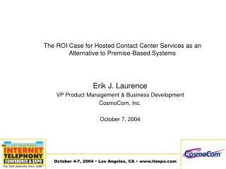 The ROI Case for Hosted Contact Center Services as an Alternative to Premise-Based Systems