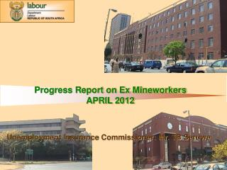 Progress Report on Ex Mineworkers APRIL 2012