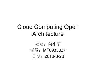 Cloud Computing Open Architecture
