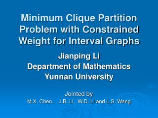 Minimum Clique Partition Problem with Constrained Weight for Interval Graphs