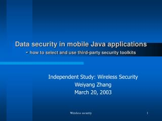 Data security in mobile Java applications - how to select and use third-party security toolkits