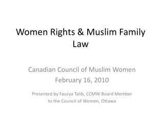 Women Rights & Muslim Family Law