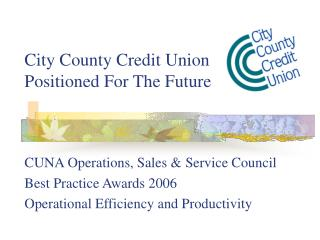 City County Credit Union Positioned For The Future