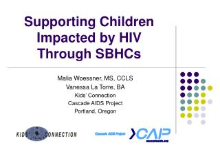 Supporting Children Impacted by HIV Through SBHCs