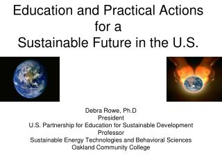 Education and Practical Actions for a   Sustainable Future in the U.S.