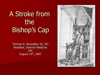 A Stroke from the  Bishop's Cap