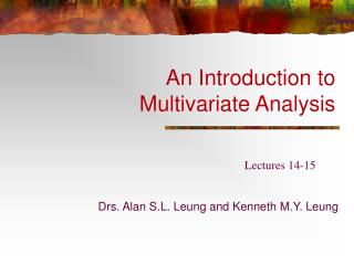 An Introduction to Multivariate Analysis