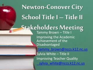 Newton-Conover City School Title I – Title II Stakeholders Meeting