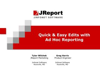 Quick & Easy Edits with  Ad Hoc Reporting