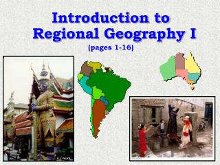 Introduction to Regional Geography I pages 1-16