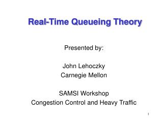 Real-Time Queueing Theory