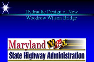 Hydraulic Design of New  Woodrow Wilson Bridge