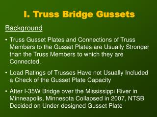 I. Truss Bridge Gussets