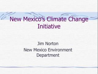 New Mexico's Climate Change Initiative