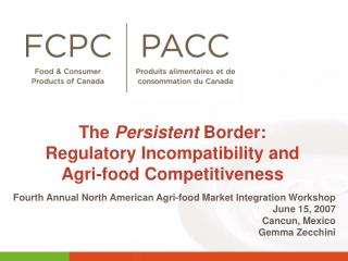 The  Persistent  Border: Regulatory Incompatibility and  Agri-food Competitiveness