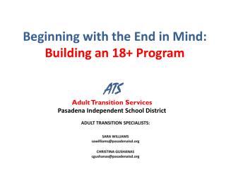 Beginning with the End in Mind:  Building an 18+  Program