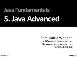 Java Fundamentals : 5.  Java Advanced