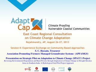 Presentation on Strategic Pilot on Adaptation to Climate Change (SPACC) Project