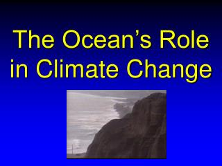 The Ocean's Role in Climate Change