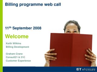 Billing programme web call 11 th  September 2008 Welcome