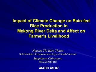 Impact of Climate Change on Rain-fed Rice Production in