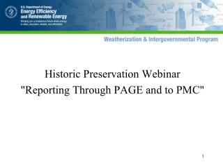 "Historic Preservation Webinar  ""Reporting Through PAGE and to PMC"""