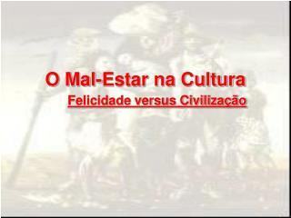 O Mal-Estar na Cultura