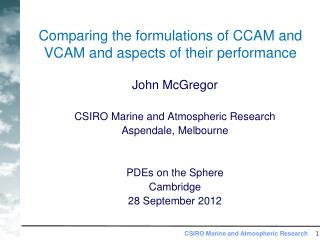 Comparing the formulations of CCAM and VCAM and aspects of their performance