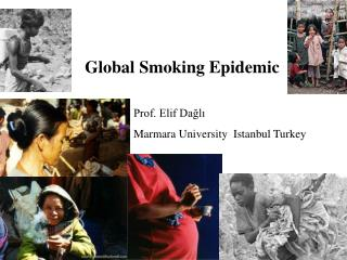 Global Smoking Epidemic