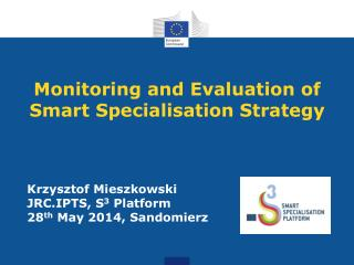 Monitoring and Evaluation of Smart Specialisation Strategy
