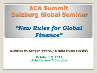 "ACA Summit  Salzburg Global Seminar ""New Rules for Global Finance"""