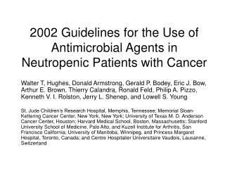 2002 Guidelines for the Use of Antimicrobial Agents in Neutropenic Patients with Cancer