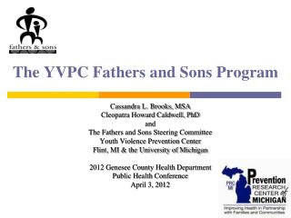 The YVPC Fathers and Sons Program