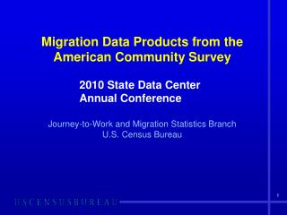 Migration Data Products from the American Community Survey