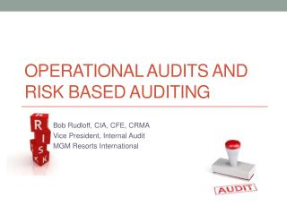 Operational Audits and Risk Based Auditing