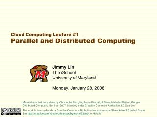 Jimmy Lin The iSchool University of Maryland  Monday, January 28, 2008