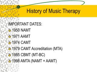 History of Music Therapy