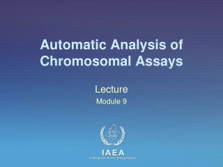 Automatic Analysis of Chromosomal Assays