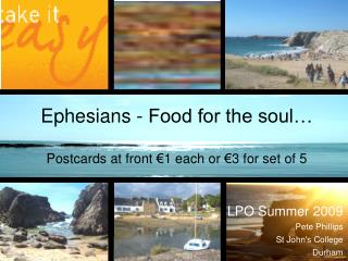 Ephesians - Food for the soul… Postcards at front €1 each or €3 for set of 5