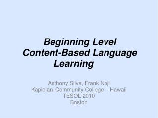 Beginning Level  Content-Based Language Learning