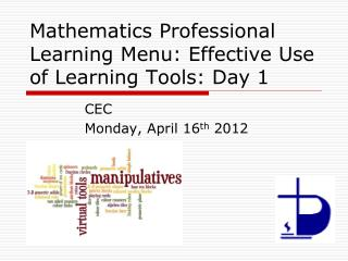 Mathematics Professional Learning Menu: Effective Use of Learning Tools: Day 1
