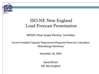 ISO-NE New England Load Forecast Presentation