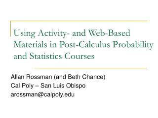 Using Activity- and Web-Based Materials in Post-Calculus Probability and Statistics Courses