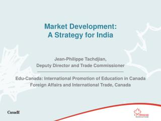 Market Development:  A Strategy for India