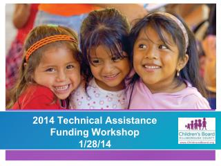 2014 Technical Assistance Funding Workshop 1/28/14