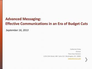 Advanced  Messaging:  Effective  Communications in an Era of Budget Cuts
